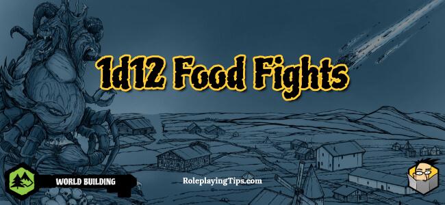 1d12-food-fights