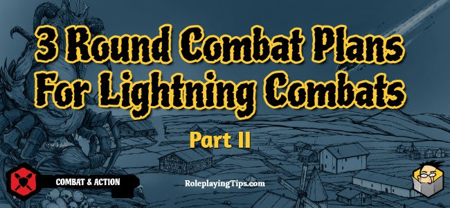 3-round-combat-plans-for-lightning-combats-part-II