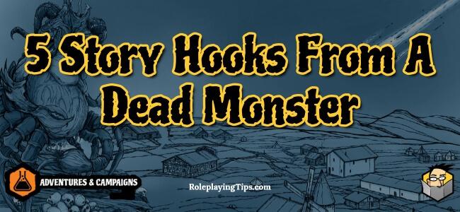 5-story-hooks-from-a-dead-monster