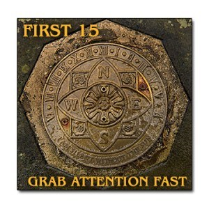 The First 15 - Grab Attention Fast