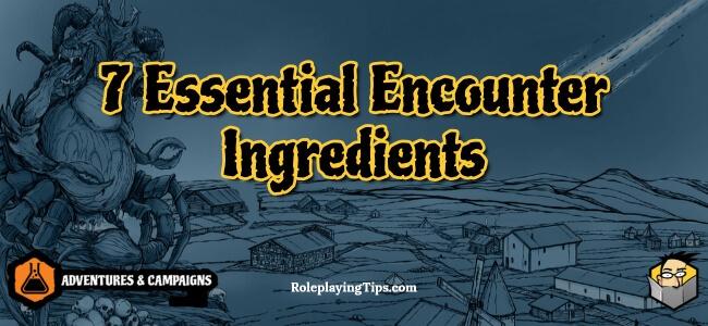 7-essential-encounter-ingredients