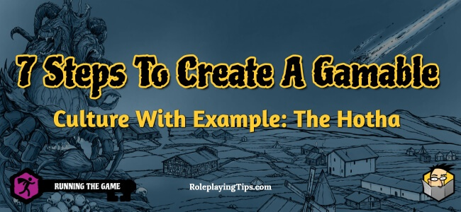 7-steps-to-create-a-gamable-culture-with-example-the-hotha