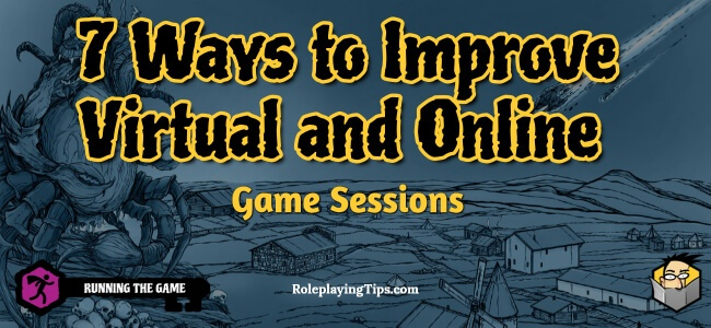 7-ways-to-improve-virtual-and-online-game-sessions
