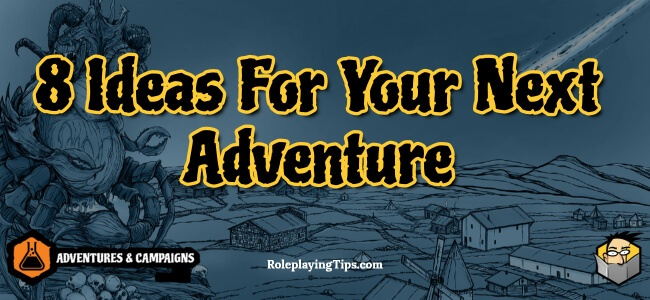 8-ideas-for-your-next-adventure