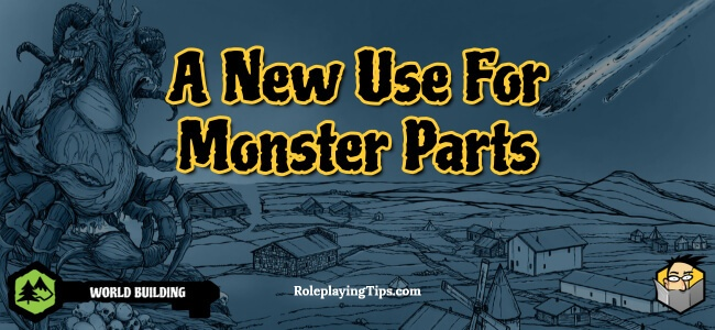 a-new-use-for-monster-parts(1)
