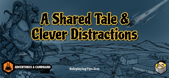 a-shared-tale-&-clever-distractions