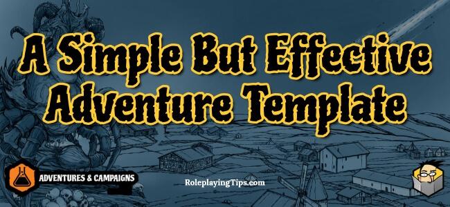 a-simple-but-effective-adventure-template