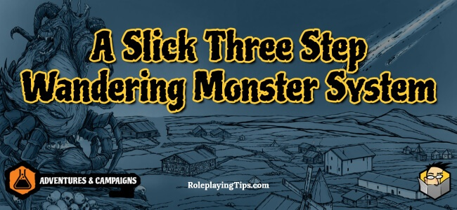 a-slick-three-step-wandering-monster-system