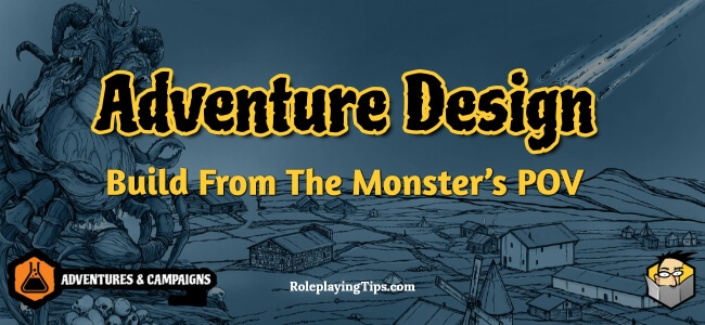 adventure-design-build-from-the-monsters-pov