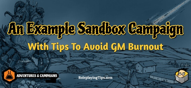 an-example-sandbox-campaign-with-tips-to-avoid-gm-burnout