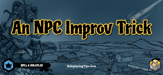 an-npc-improv-trick