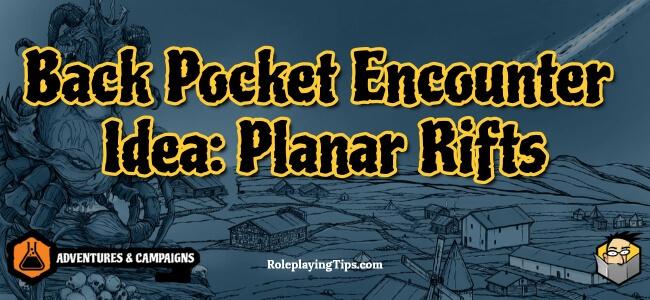 back-pocket-encounter-idea-planar-rifts