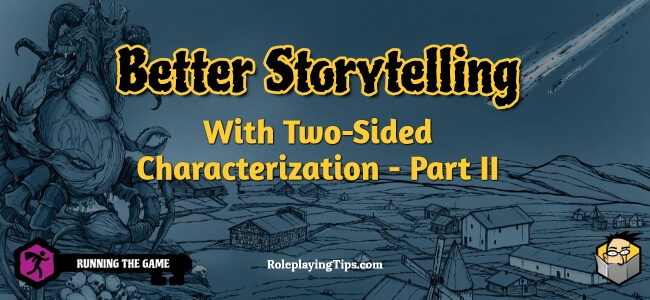 better-storytelling-with-two-sided-characterization-part-II