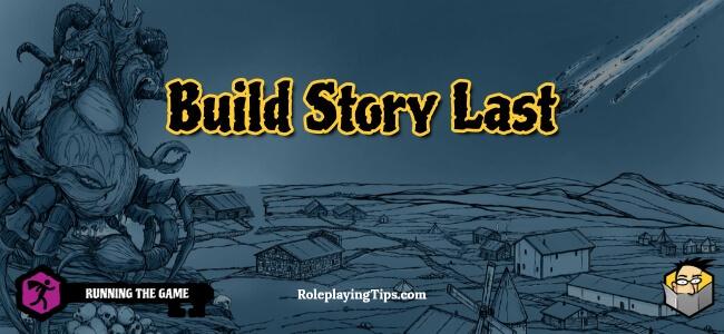 build-story-last