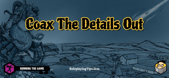 coax-the-details-out