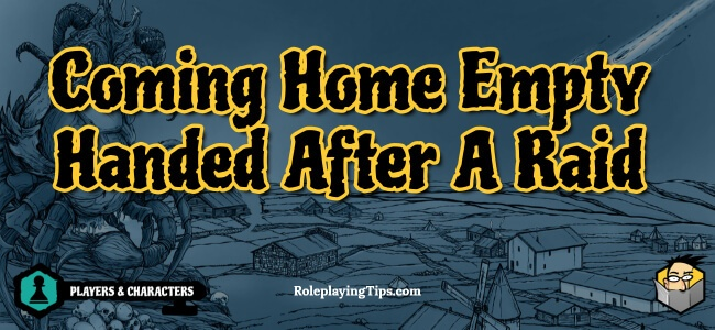 coming-home-empty-handed-after-a-raid