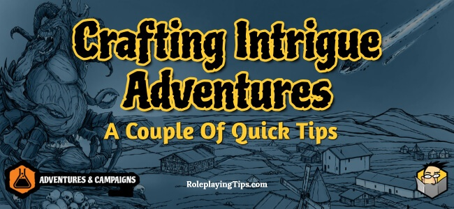 crafting-intrigue-adventures-a-couple-of-quick-tips