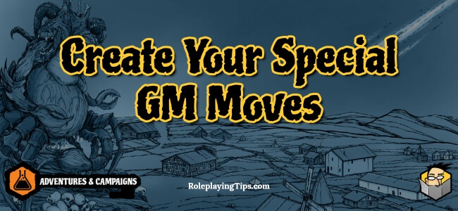 create-your-special-gm-moves
