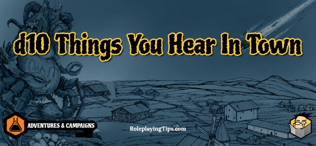 d10-things-you-hear-in-town