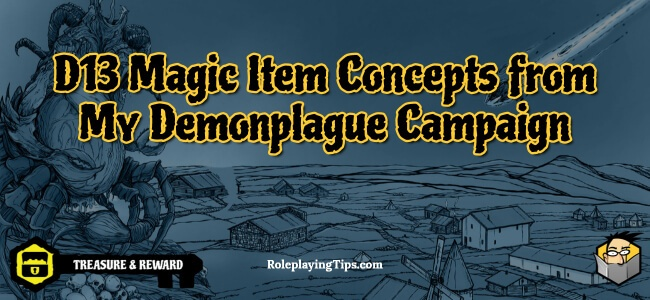 d13-magic-item-concepts-from-my-demonplague-campaign