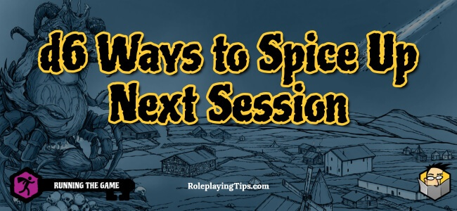 d6-ways-to-spice-up-next-session