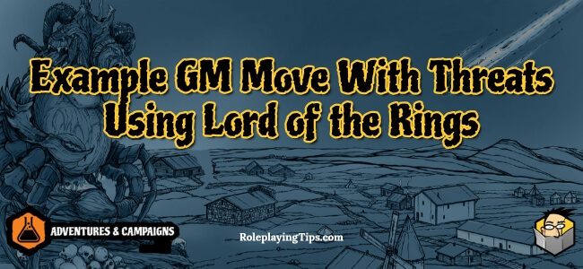 example-gm-move-with-threats-using-lord-of-the-rings