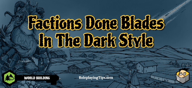 factions-done-blades-in-the-dark-style