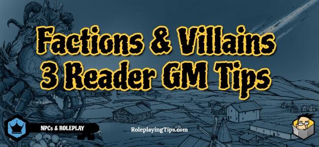 factions-&-villains–3-reader-gm-tips