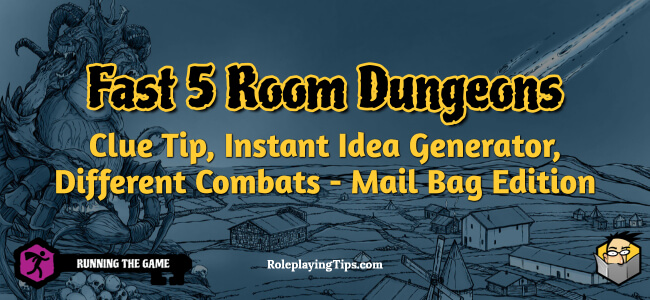 fast-5-room-dungeons-clue-tip-instant-idea-generator-different-combats-mail-bag-edition