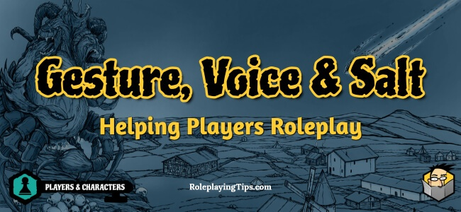 gesture-voice-salt-helping-players-roleplay