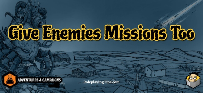 give-enemies-missions-too
