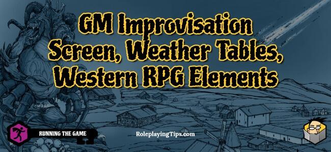 gm-improvisation-screen-weather-tables-western-rpg-elements