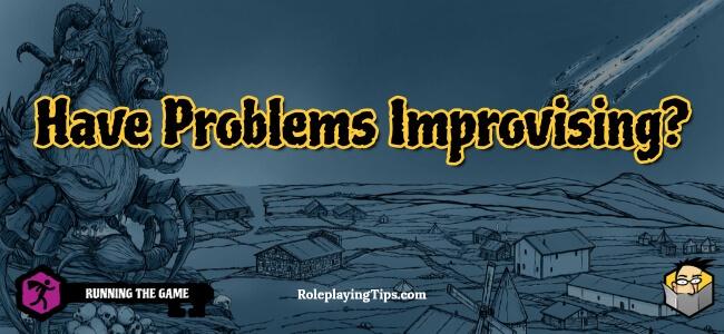 have-problems-improvising