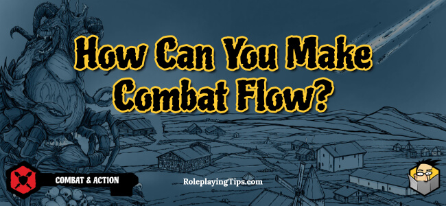 how-can-you-make-combat-flow