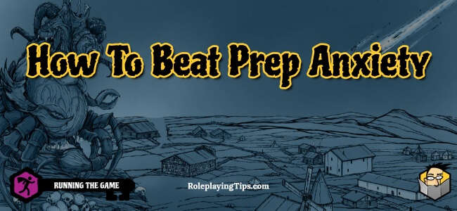 how-to-beat-prep-anxiety