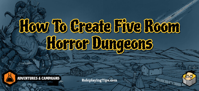 how-to-create-five-room-horror-dungeons