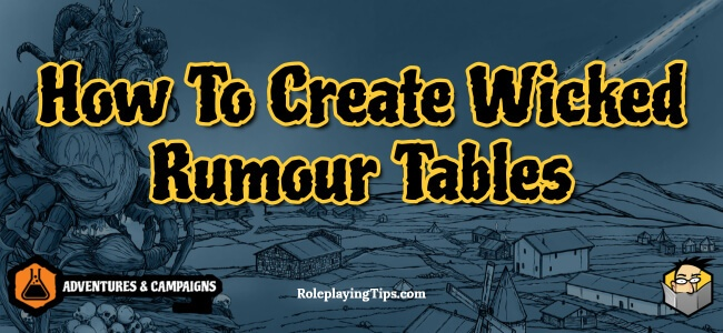 how-to-create-wicked-rumour-tables