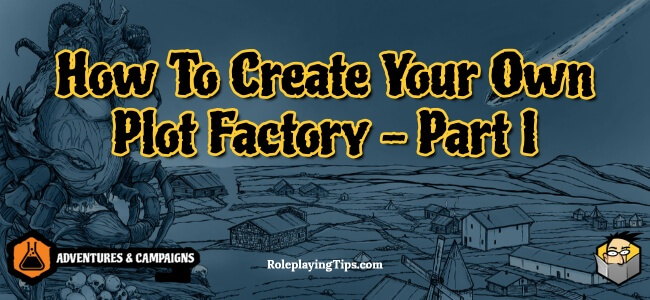 how-to-create-your-own-plot-factory-part-i