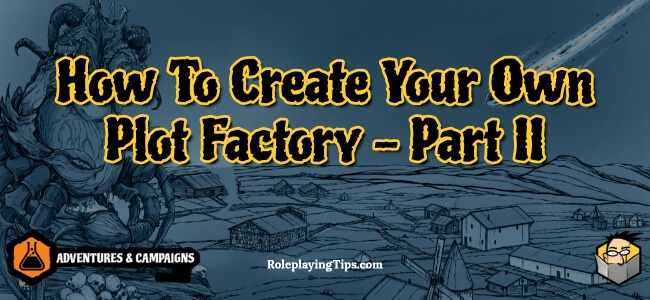 how-to-create-your-own-plot-factory-part-ii