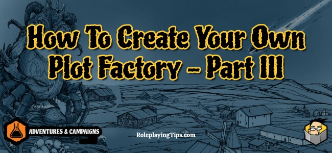 how-to-create-your-own-plot-factory-part-iii
