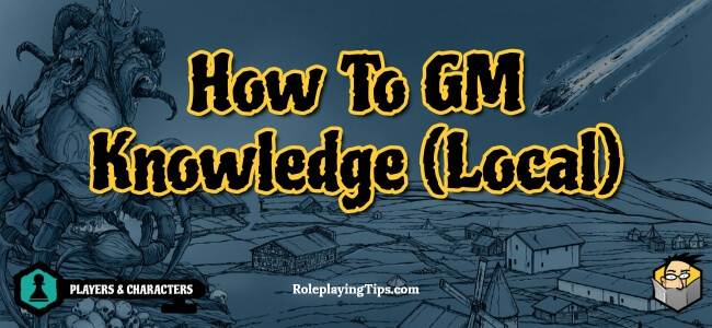 how-to-gm-knowledge-local