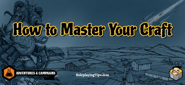 how-to-master-your-craft
