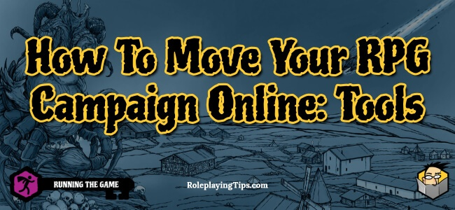 how-to-move-your-rpg-campaign-online-tools