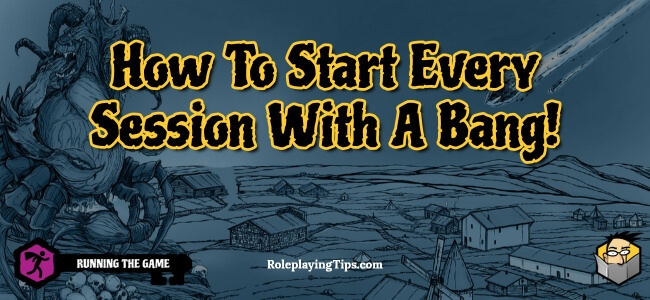 how-to-start-every-session-with-a-bang