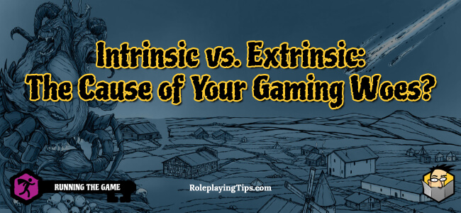 intrinsic-vs-extrinsic-the-cause-of-your-gaming-woes