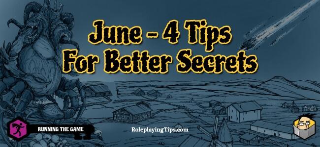 june-4-tips-for-better-secrets