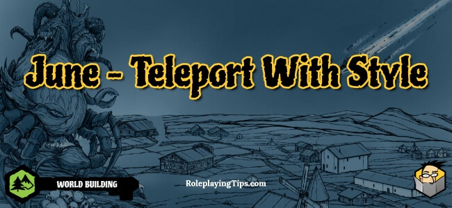 june-teleport-with-style