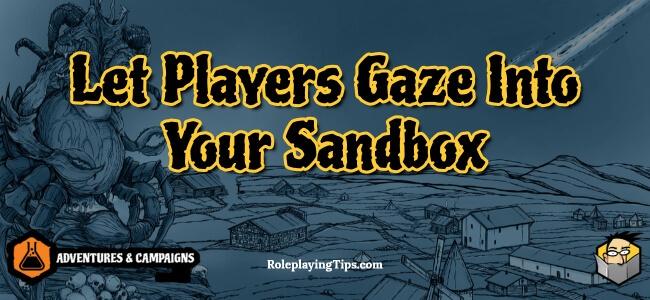 let-players-gaze-into-your-sandbox