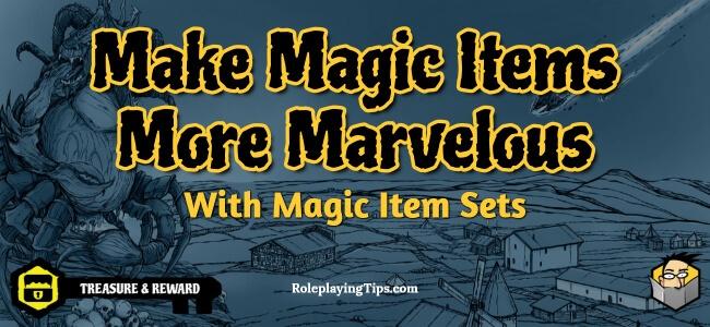 make-magic-items-more-marvelous-with-magic-item-sets