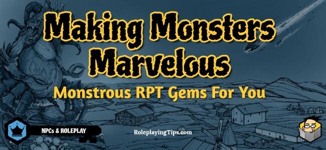 making-monsters-marvelous-monstrous-rpt-gems-for-you